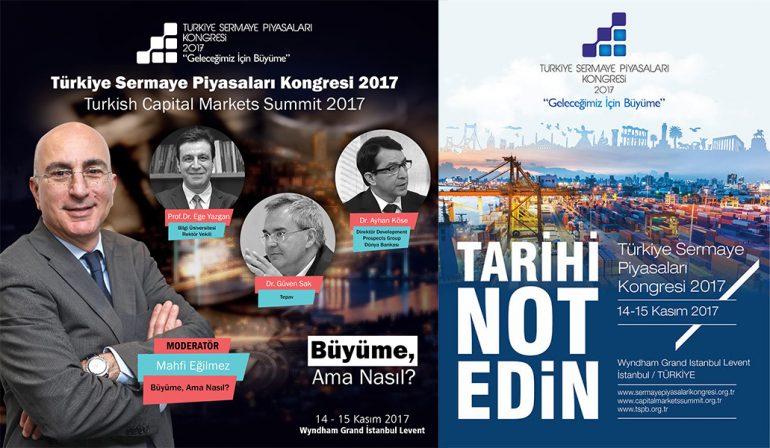"""Sizlere 14-15 Kasım tarihlerinde Wyndham Grand İstanbul Levent'te gerçekleşen Türkiye Sermaye Piyasaları Kongresindeki """"Geleceğimiz İçin Büyüme"""" temalı toplantısında """"Büyüme, Ama Nasıl?"""" konulu panel hakkında gözlemlerimi paylaşacağım. mahfi eğilmez."""