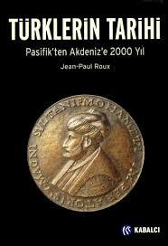 TÜRKLERİN TARİHİ: Pasifik'ten Akdeniz'e 2000 Yıl Kitap İncelemesi