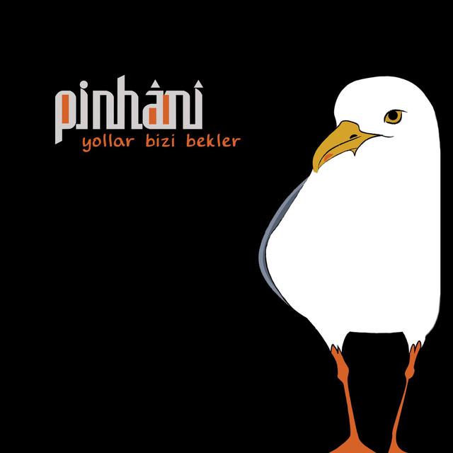Pinhani - Yollar Bizi Bekler
