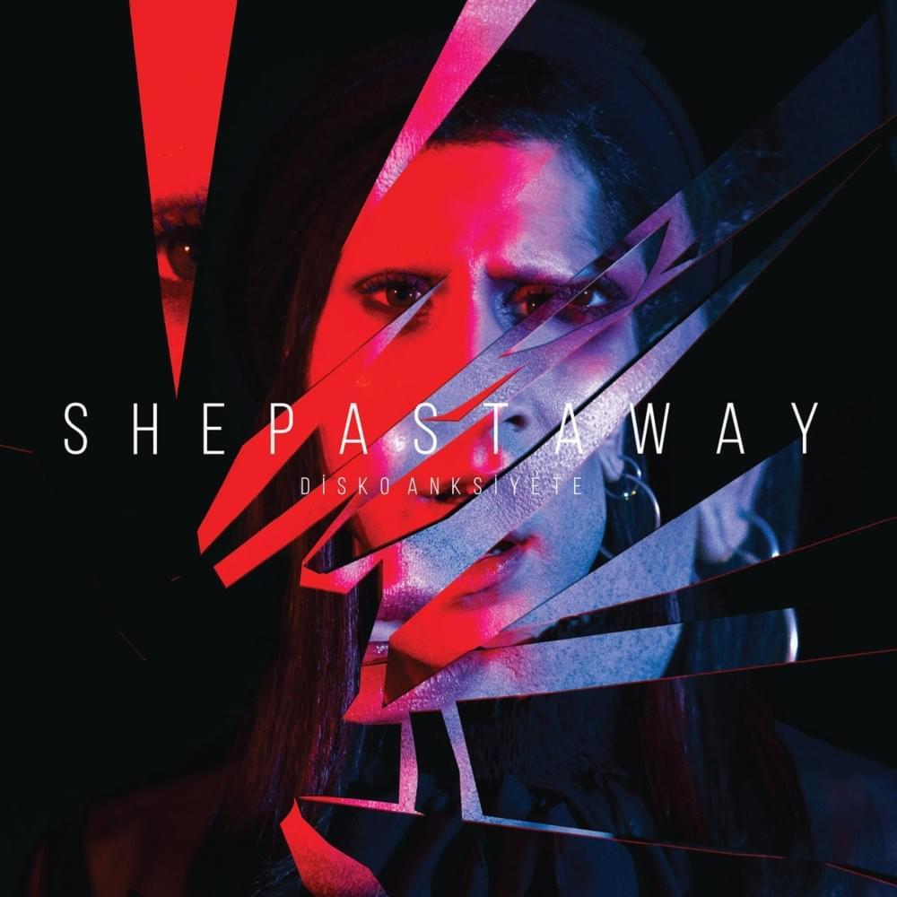 She Past Away – Disko Anksiyete Albümler